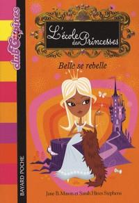 L'Ecole des Princesses : Belle se rebelle