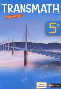 Transmath 5e : Livre de l'élève, Programme 2010