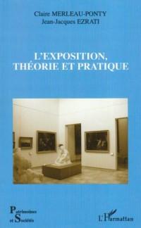 L' exposition,théorie et pratique