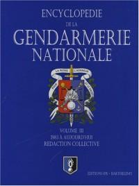 La Gendarmerie nationale : Tome 3, de 1983 à aujourd'hui