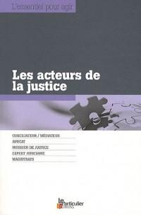 Les acteurs de la justice