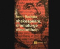 Shakespeare, dramaturge élisabéthain