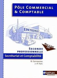 Pôle commercial et comptable 2e professionnelle secrétariat et comptabilité
