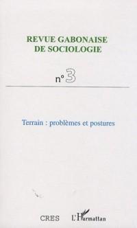 Revue Gabonaise de sociologie, N° 3 : Terrain : problèmes et postures