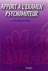Apport à l'examen psychomoteur