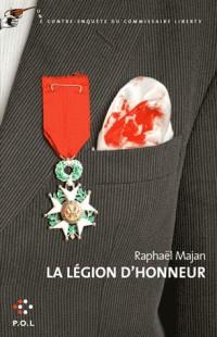 Legion d'Honneur (une Contre-Enquete du Commissaire Liberty)