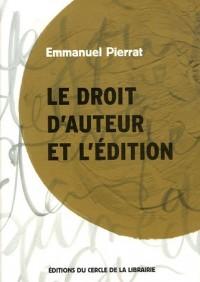 Le droit d'auteur et l'édition (1Cédérom)
