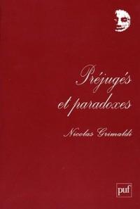 Préjugés et paradoxes