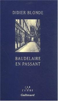 Baudelaire en passant