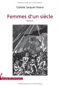 FEMMES DUN SIECLE