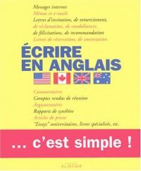 Ecrire en anglais : C'est simple