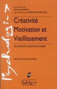 Creativite Motivation et Vieillissement