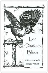 Les Oiseaux Bleus
