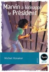 Marvin a kidnappé le Président [Poche]