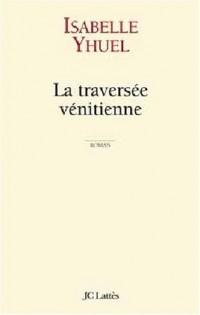 La Traversée vénitienne