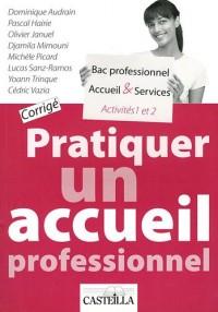 Pratiquer un accueil professionnel A1/A2 Bac pro Accueil & Services : Corrigé