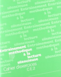 Lecture silencieuse, CE2. Cahier d'exercices