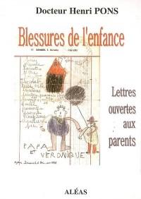 Blessures de l'enfance: lettres aux parents