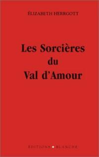 Les Sorcières du Val d'Amour