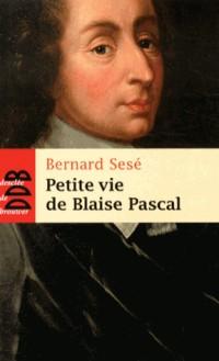Petite Vie de Pascal