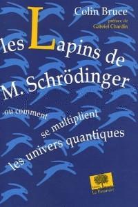 Les Lapins de M. Schrödinger
