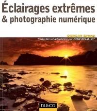 Eclairages extrêmes et photographie numérique