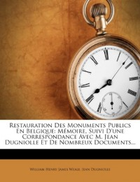 Restauration Des Monuments Publics En Be