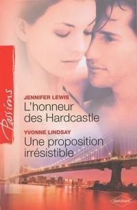 L'honneur des Hardcastle ; Une proposition irrésistible
