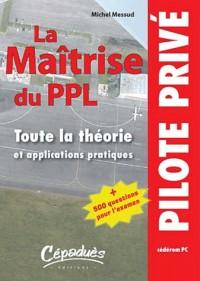 La maîtrise du PPL : Toute la théorie et applications pratiques, CD-ROM