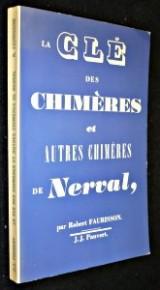 La Clé des Chimères et Autres chimères de Nerval
