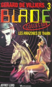Blade, collector numéro 3 : Les Amazones de Tharn