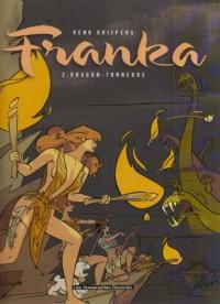 Franka, Tome 2 : Dragon-tonnerre