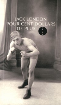 Pour Cent Dollars de Plus Nouvelle Édition