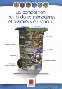 Composition des Ordures Menageres et Assimilees en France.  Résultats de la Campagne Nationale de Ca