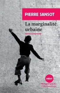 La marginalité urbaine