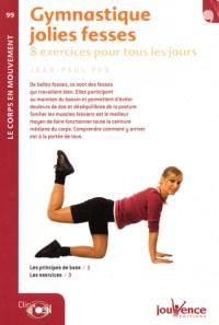 Gymnastique jolies fesses : 8 Exercices pour tous les jours