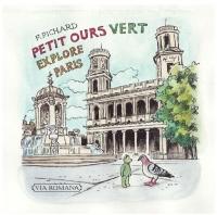 PETIT OURS VERT EXPLORE PARIS