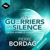 La citadelle Hyponéros: Les Guerriers du silence 3 [Téléchargement audio]