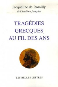 Tragédies grecques au fil des ans