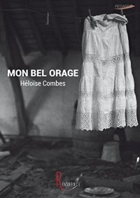 Mon Bel Orage