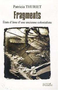 Fragments - Etats d'âme d'une ancienne colonialiste