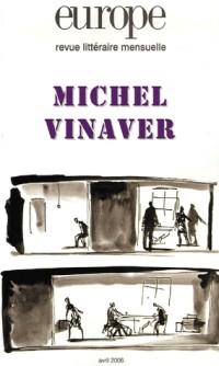 Europe, N° 924, Avril 2006 : Michel Vinaver