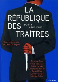 La République des traitres