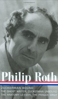 Philip Roth: Zuckerman Bound a Trilogy and Epilogue 1979-1985
