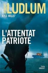 L'attentat patriote