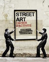 Street Art - Cahier d'activités