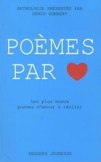 Poèmes par coeur