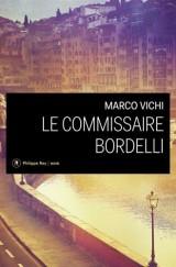 Le Commissaire Bordelli [Poche]