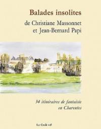 Balades insolites : 34 Itinéraires en Charentes