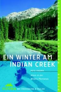 Ein Winter am Indian Creek.